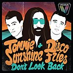 Tommie Sunshine Don't Look Back