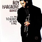 Roy Hargrove Quintet With The Tenors Of Our Time