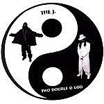 J. Two Double O God