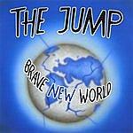 Jump Brave New World