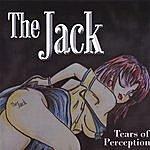Jack Tears Of Perception