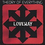 Theory Of Everything Loveway
