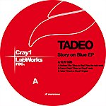 Tadeo Story On Blue Ep