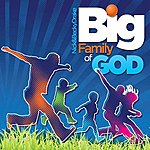 Nick Big Family Of God