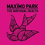 Maximo Park The National Health (Deluxe Edition)