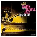 Mark Edwards The Mark Edwards Swing Gospel Jazz Orchestra