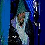 E.T. Themoment (Feat. Rosa Amor)