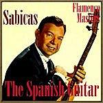 """Sabicas The Spanish Guitar, """"Flamenco Masters"""": Sabicas"""