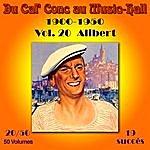Alibert Du Caf' Conc Au Music-Hall (1900-1950) En 50 Volumes - Vol. 20/50