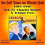 Charles Trenet Du Caf' Conc Au Music-Hall (1900-1950) En 50 Volumes - Vol. 25/50