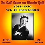 Jean Sablon Du Caf' Conc Au Music-Hall (1900-1950) En 50 Volumes - Vol. 31/50