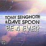Tony Senghore Be 4 Ever