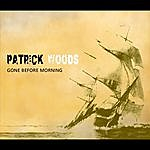 Patrick Woods Gone Before Morning