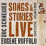 Doc Schneider Songs & Stories Live