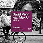 David Penn Lovin U (Feat. Max C)