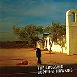 Sophie B. Hawkins The Crossing