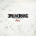 3 Pill Morning Rain (Single)
