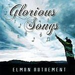 Elman Authement Glorious Songs