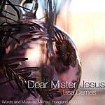 Lisa Dames Dear Mr. Jesus