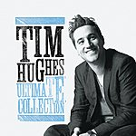 Tim Hughes Tim Hughes Ultimate Collection