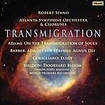 Robert Spano Transmigration