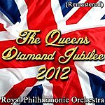 Royal Philharmonic The Queens Diamond Jubilee Of 2012 (Remastered)