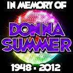 Donna Summer In Memory Of Donna Summer: 1948 - 2012