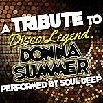Soul Deep A Tribute To Disco Legend Donna Summer