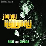 Johnny Hallyday Johnny Hallyday - Bits & Pieces