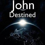 John Destined
