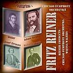Fritz Reiner Fritz Reiner Conducts Chicago Symphony Orchestra - The Vienna Waltzes (Digitally Remastered)