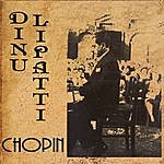 Dinu Lipatti Dinu Lipatti Plays Chopin (Recorded 1947-1948) (Digitally Remastered)