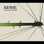 Keane Everybody's Changing (International 2 Track)