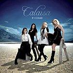 Calaisa If I Could