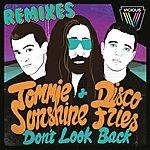 Tommie Sunshine Don't Look Back (Remixes)