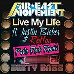 Far East Movement Live My Life (Party Rock Remix)