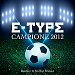 E-Type Campione 2012 (Bassflow & Redtop Remake)