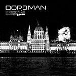 The Dopeman Drogsztár (Xtra)