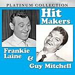Frankie Laine Hit Makers Frankie Laine & Guy Mitchell