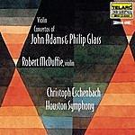 Christoph Eschenbach Violin Concertos Of John Adams And Philip Glass