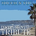 The Dream Team Touch'n You (Rick Ross Feat. Usher Instrumental Tribute)