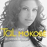 Tal Je Prends Le Large (Feat. Mokobé (Urban Mix))