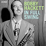 Bobby Hackett In Full Swing - Live And Dreamin'