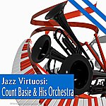 Count Basie & His Orchestra Jazz Virtuosi: Count Basie & His Orchestra