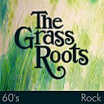 The Grass Roots 60's Rock