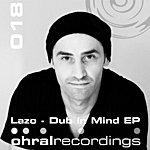 Lazo Dub In Mind