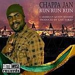Chappa Jan Run Run Run