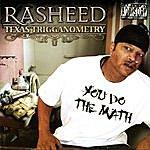 Rasheed Texas Trigganometry