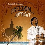 William Johnson Freedom...Joybeat