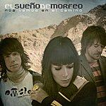 El Sueño De Morfeo Nos Vemos En El Camino (Dmd I-Tunes Exclusive)